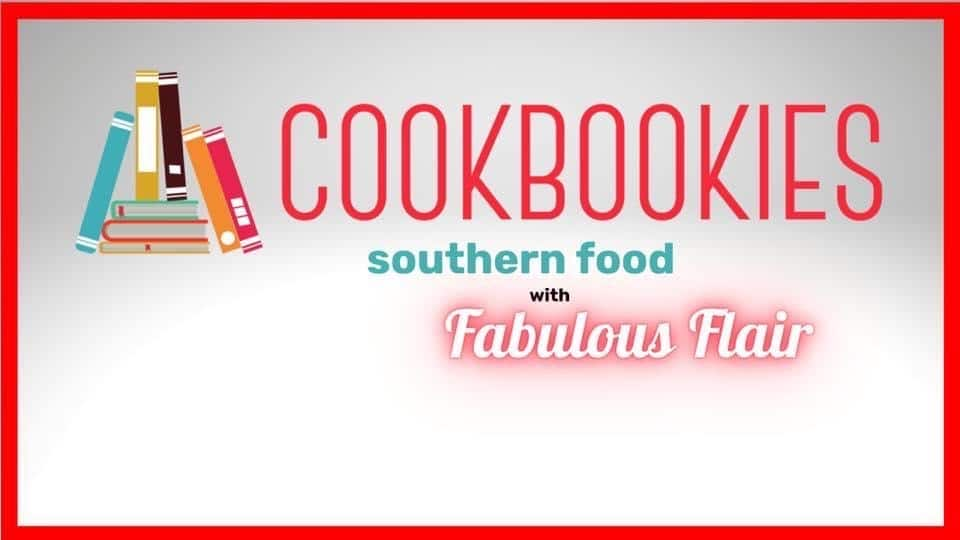 cookbookies southern food fabulous recipes